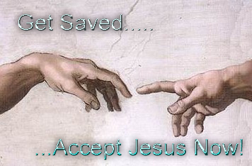 Get Saved Accept Jesus Now