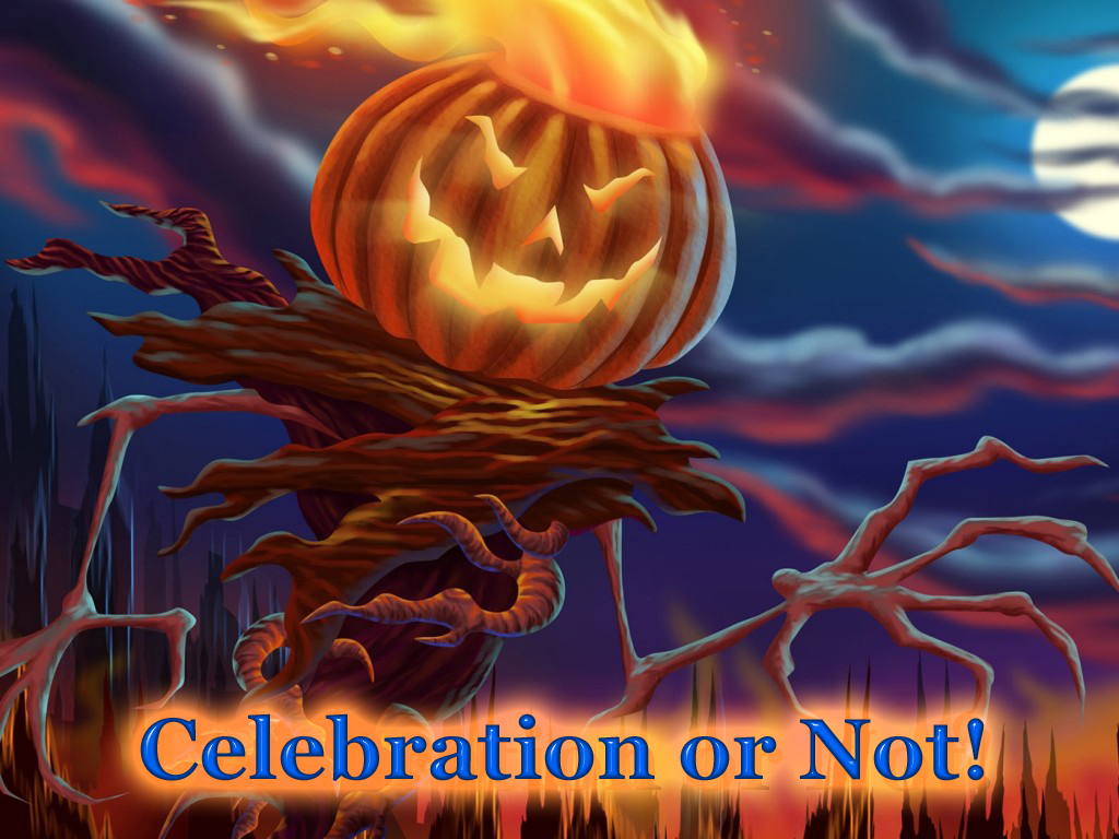 halloween, should christians stay away or is it ok to celebrate