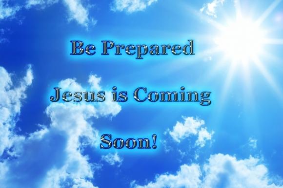 Jesus is coming be prepared copy