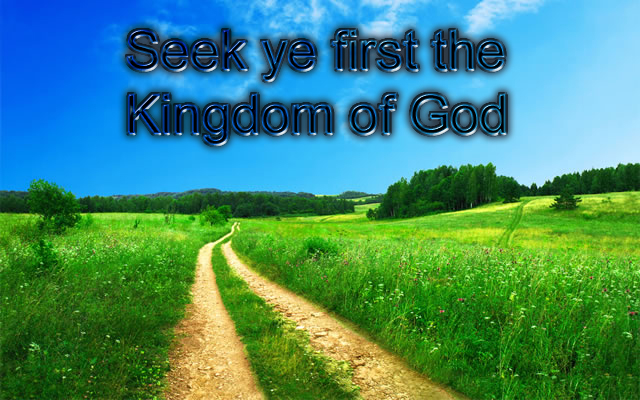 Seek ye first the kingdom of God copy