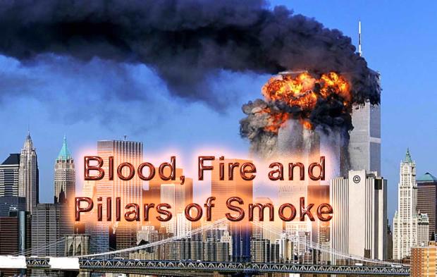 Blood fire and pillars of smoke