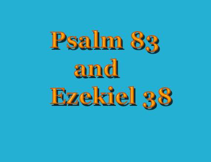 Pslam 83 Ezekiel 38