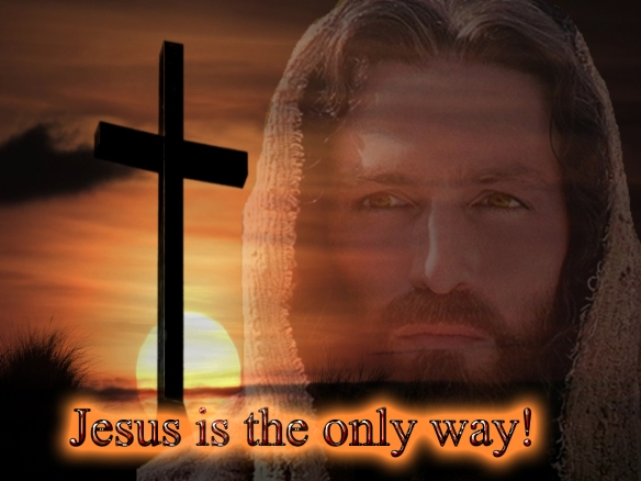 Jesus is the only way