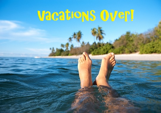 Vacations over