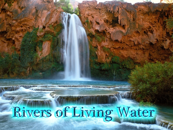 Rivers of living water copy