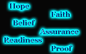 hope faith belief readiness assurance proof