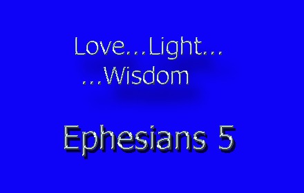 love light wisdom Ephesians 5