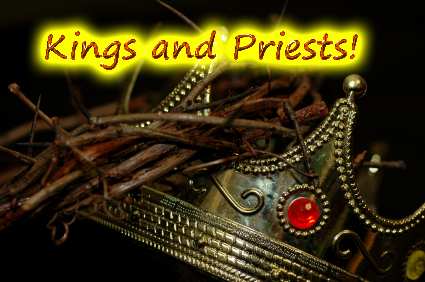 kings and priests of God copy