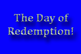 The day of redemption